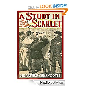 A STUDY IN SCARLET (illustrated SHERLOCK HOLMES mystery, complete, and unabridged with the original illustrations)
