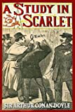 Image of A STUDY IN SCARLET (illustrated SHERLOCK HOLMES mystery, complete, and unabridged with the original illustrations)