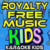 Royalty Free Music, Karaoke Kids Sing a Long Music and Instrumentals