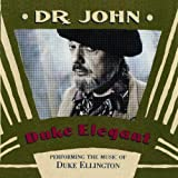Duke Elegant: PEFORMING THE MUSIC OF DUKE ELLINGTONby Dr. John