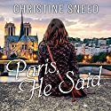 Paris, He Said Audiobook by Christine Sneed Narrated by Elise Arsenault, Charlie Thurston