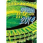 Fußball-Kalender: WM-Jahr 2014