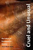 img - for Cruel and Unusual: The Culture of Punishment in America book / textbook / text book