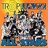 TropiJazz All Stars