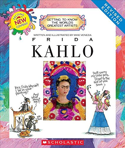 Frida Kahlo (Revised Edition) (Getting to Know the World's Greatest Artists)