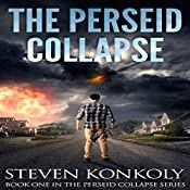 The Perseid Collapse: The Perseid Collapse, Book 1 | Steven Konkoly