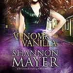 Venom & Vanilla: The Venom Trilogy, Book 1 | Shannon Mayer