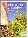 Une ruche au jardin