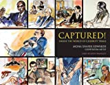 img - for Captured!: Inside the World of Celebrity Trials book / textbook / text book