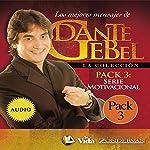 Serie Motivacional: Los mejores mensajes de Dante Gebel [Motivational Series: The Best Messages of Dante Gebel] | Dante Gebel