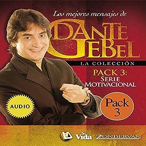 Serie Motivacional: Los mejores mensajes de Dante Gebel [Motivational Series: The Best Messages of Dante Gebel] Speech