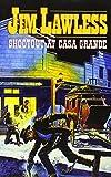 img - for Shootout at Casa Grande book / textbook / text book