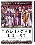 R�mische Kunst in Sp�tantike und fr�h...