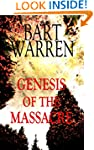 Genesis of the Massacre: A Suspense N...