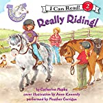 Pony Scouts: Really Riding! | Catherine Hapka,Anne Kennedy