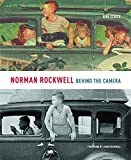 img - for Norman Rockwell: Behind the Camera by Ron Schick (2009-10-22) book / textbook / text book