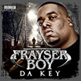Frayser Boy / Da Key