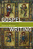 Gospel Writing: A Canonical Perspective
