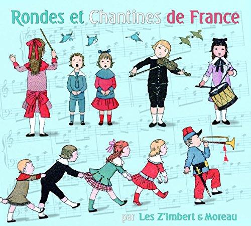 Rondes et chantines de France