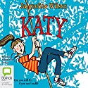 Katy (       UNABRIDGED) by Jacqueline Wilson Narrated by Madeleine Leslay
