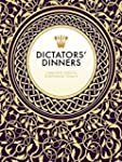 Dictators' Dinners: A Bad Taste Guide...