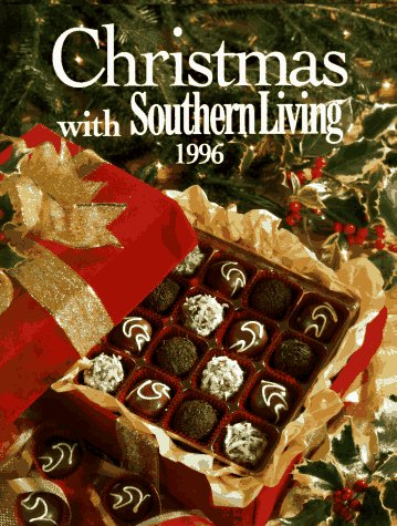 Christmas With Southern Living 1996 (Christmas With Southern Living, 1996)