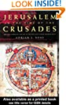 Jerusalem in the Time of the Crusades...