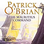 The Mauritius Command: Aubrey-Maturin Series, Book 4 | Patrick O'Brian