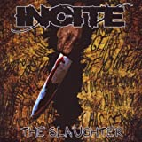 "The Slaughtervon ""Incite"""