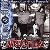 Three 6 Mafia Mystic Stylez: the First Album