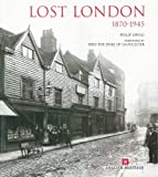 Philip Davies Lost London, 1870-1945