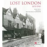 Lost London, 1870-1945by Philip Davies