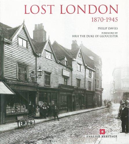 Lost London 1870-1945 (English Heritage)