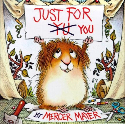 Just for You (Little Critter) (Look-Look), Buch