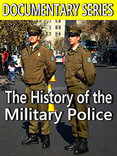 History of the Military Police (Documentary Series)