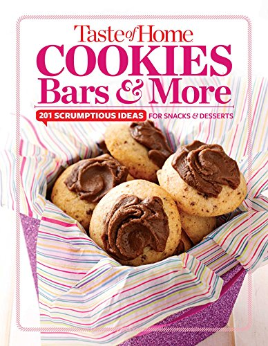 Taste of Home Cookies, Bars and More: 201 Scrumptious Ideas for Snacks and Desserts (TOH 201 Series) (Dessert Bars compare prices)