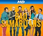 Bad Samaritans [HD]: Bad Samaritans Season 1 [HD]