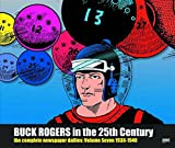 img - for Buck Rogers in the 25th Century: The Complete Newspaper Dailies Volume 7 (Buck Rogers in 25th Century Dailies Hc) book / textbook / text book