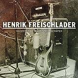 Henrik Freischlader-Recorded by Martin Meinschäfer