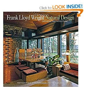 Download e-book Frank Lloyd Wright: Natural Design, Organic Architecture