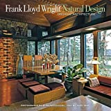 img - for Frank Lloyd Wright: Natural Design, Organic Architecture: Lessons for Building Green from an American Original book / textbook / text book