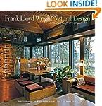 Frank Lloyd Wright: Natural Design, O...