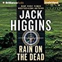 Rain on the Dead: Sean Dillon, Book 21 Audiobook by Jack Higgins Narrated by Michael Page