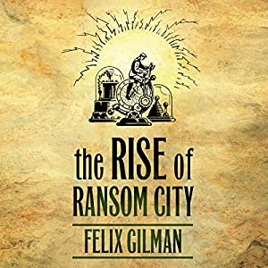 The Rise of Ransom City Audiobook
