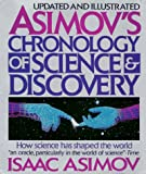 Asimov's Chronology of Science & Discovery: Updated and Illustrated (0062701134) by Isaac Asimov