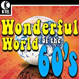 The Wonderful World of the 60's - 100 Hit Songs