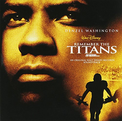 Remember the Titans: An Original Walt Disney Motion Picture Soundtrack (2000 Film) (Last Picture Show Soundtrack compare prices)