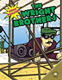 img - for The Wright Brothers (Graphic Biographies (World Almanac) (Graphic Novels)) book / textbook / text book