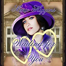 Waiting for You (       UNABRIDGED) by Marie Higgins Narrated by Paula Slade