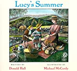 Lucy's Summer (0152017232) by Donald Hall